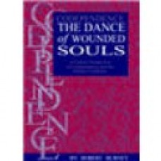 Codependence: The Dance of The Wounded Souls - Book